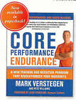 Core Performance Endurance: A New Training and Nutrition Program That Revolution