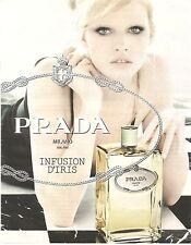PUBLICITE ADVERTISING 2011 Parfum Infusion d'Iris par PRADA