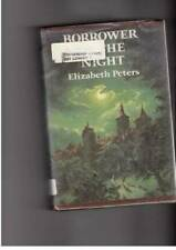 Borrower of the Night. - Hardcover By Peters, Elizabeth - GOOD