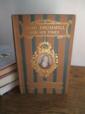 4 Vol lot Beau Brummell Reign of  Dandy Beerbohm and His Times Dandyism Fashion