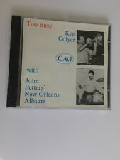 KEN COLYER JOHN PETTERS TOO BUSY CD
