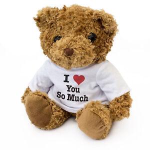 NEW - I LOVE SO MUCH - Teddy Bear - Cute Cuddly Soft - Gift Present Valentine