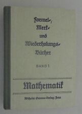 Formel-, Merk- und Wiederholungsbücher Band1 ~Mathematik~~1957