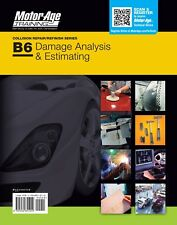 ASE Study Guide B6 - Damage Analysis and Estimating ASE Certification