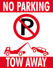 "NO PARKING - TOW AWAY foam board sign 11"" X 8"" 1/2  Free shipping in the USA"