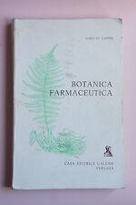 Botanica Farmaceutica - Luigi De Capite - Galeno editrice 1987 - medicina