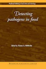 Detecting Pathogens in Food (Woodhead Publishing Series in Food Science, Technol