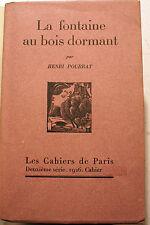 CONTES/LA FONTAINE AU BOIS DORMANT/H.POURRAT/CAHIERS DE PARIS/1926/1500 EX