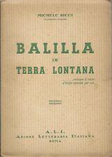 Ricci - Balilla in terra lontana - II Edizione Roma A.L.I. 1939 -  ONB