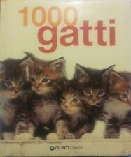1000 GATTI - EDITORE GIUNTI DEMETRA - 2009 - P