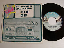 """THE MICHAEL ZAGER BAND Let's all chant 7"""" 45T 1977 French PRIVATE STOCK PVT 1417"""