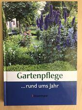 Gartenbuch, Gartenpflege rund ums Jahr