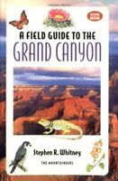 A Field Guide to the Grand Canyon 2nd Edition