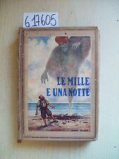 LE MILLE E UNA NOTTE - S. A. EDITRICE GENIO - 1934