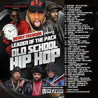 """Benny Foxmore """"Leaders of the Pack 1"""" Classic Hip-Hop Mix (Mixed)"""