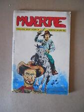 MUERTE Collana West Story n°1 1973 suppl. Tigrotto ed. Ettore Nuzzi  [C96] BUONO