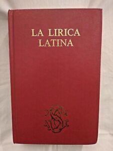 LA LIRICA LATINA 1983 Sansoni editore libro usato classici sulla IN OTTIMO STATO