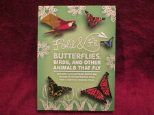 Origami Fold & Fly Butterflies, Birds, and Other Animals that Fly, 144 papers