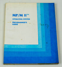 SOFTWARE - MPM/M II OPERATING SYSTEM PROGRAMMERS GUIDE