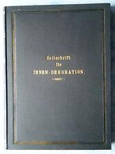 Mein Heim mein Stolz Illustrierte Zeitschrift für Innen-Dekoration 1896 gebunden