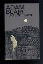 Lockhart; Some Passages in the Life of Mr Adam Blair. 1963 VG