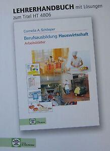 Lehrerhandbuch mit Lösungen zu Berufsausbildung Hauswirtschaft. Arbeitsblätter