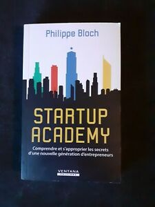 Startup Academy - Philippe Bloch (Entrepreneur, marketing, PME)