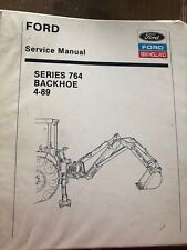 FORD NEW HOLLAND SERIES 764 BACKHOE OPERATORS AND SERVICE MANUAL with Binder!