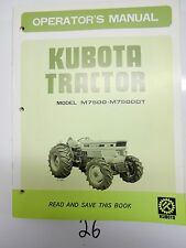 Kubota M7500 M7500DT Tractor Owner Operator Manual 35707-9971-5 w/ Service Chart