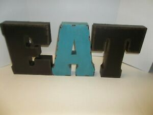 """Metal 3-D Letters E A T Brown/Teal Sit on Shelf of Hang 11"""" Tall Decoration"""