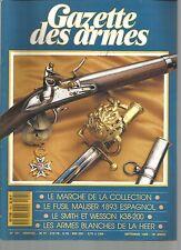 GAZETTE DES ARMES N°181 FUSIL MAUSER 1893 ESPAGNOL / SMITH ET WESSON K38-200