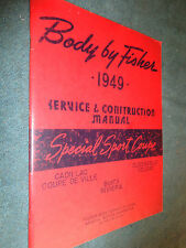 1949 OLDS HOLIDIDAY / BUICK RIVIERA / CADILLAC COUPE DE VILLE BODY SHOP MANUAL