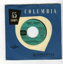 45 RPM SP FREDDY CANNON COME ON AND LOVE ME