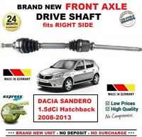 FOR DACIA SANDERO 1.5dCi Hatch 2008-2013 BRAND NEW FRONT AXLE RIGHT DRIVESHAFT
