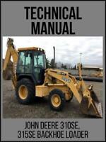 John Deere 310SE 315SE Backhoe Loader Operation / Test Technical Manual TM1608