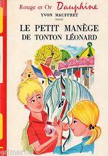 Le petit manège de Tonton Léonard / Yvon MAUFFRET / Bibliothèque Rouge & Or (D)