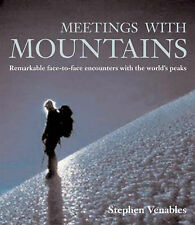 Good, Meetings with Mountains: Remarkable Face-to-face Encounters with the World