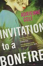 Invitation to a Bonfire By Adrienne Celt. 9781408895184