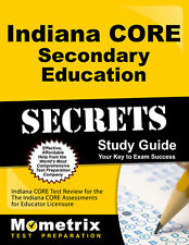 Indiana CORE Secondary Education Secrets Study Guide