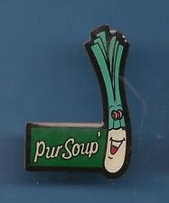 Pin's pin PUR SOUP' POIREAU (ref E)