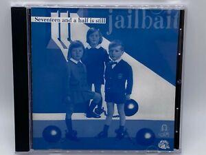 SEVENTEEN AND A HALF IS STILL JAILBAIT CD 1996