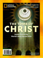 National Geographic Magazine Special Issue The Tomb of Christ