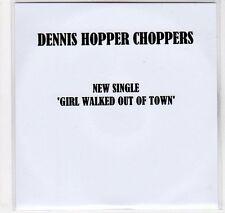 (EC40) Dennis Hopper Choppers, Girl Walked Out of Town - 2011 DJ CD