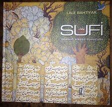 Sufi Tasavvufi Arayışın Dışavurumu Sufi Expressions Of The Mystic Quest