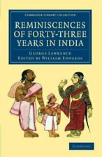 Reminiscences of Forty-Three Years in India: In, Lawrence, George,,