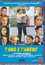 DVD T'Amo E T' Amero 'Von Luciano Caldore Mit Andrea Roncato Solange Neu 1999