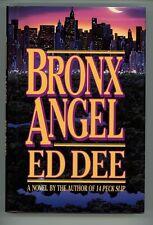 Bronx Angel by Ed Dee 1st