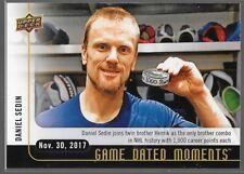 17/18 Upper Deck Game Dated Moments Daniel Sedin Nov 30 19 Canucks
