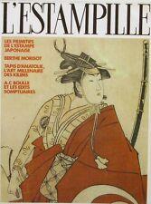 L'Estampille n°178 - 1985 - Estampe Japonaise - Berthe Morisot - A.C Boulle -