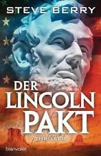 Der Lincoln-Pakt / Cotton Malone Bd.10 ► Steve Berry (2016, TB)  ►►►UNGELESEN